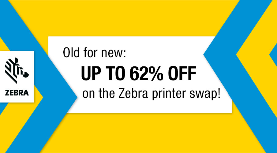 Old for new: big discount when exchanging Zebra printers!