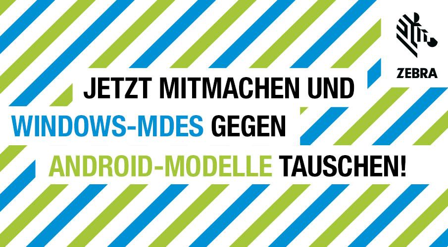 Jetzt Rabatt sichern beim Tausch von Windows-MDEs gegen Android-Modelle!